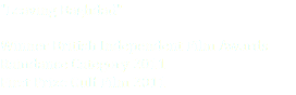 """Leaving Baghdad"" Winner British Independent Film Awards Raindance Category 2011